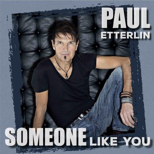 Someone Like You (Radio Edit) von Paul Etterlin