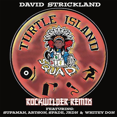 Turtle Island (Rockwilder Remix) by David Strickland