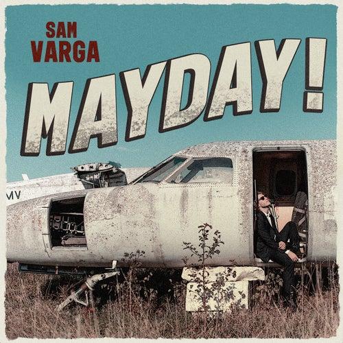 Mayday von Sam Varga