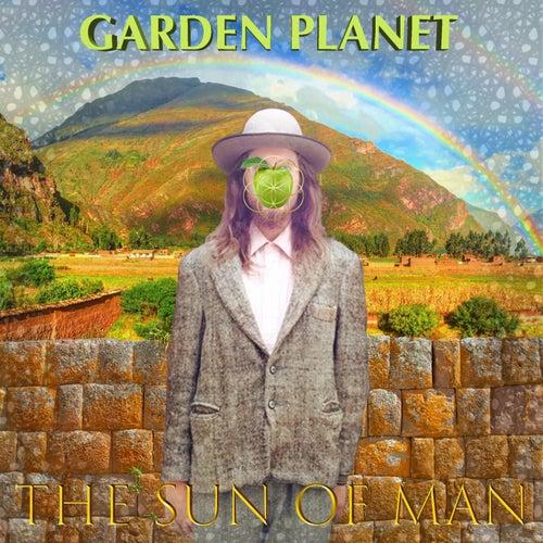 Garden Planet by Sun of Man