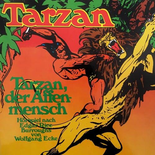 Folge 1: Tarzan, der Affenmensch von Tarzan