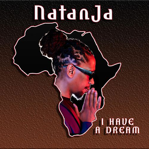 I Have a Dream by Natanja