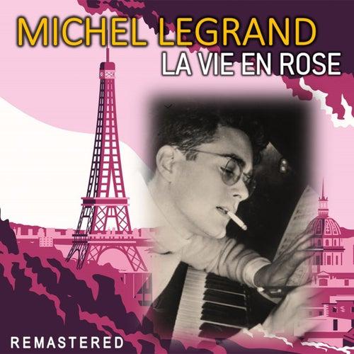 La Vie en Rose (Remastered) von Michel Legrand