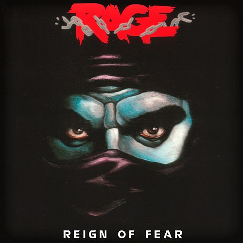 Reign of Fear (Deluxe Version) by Rage