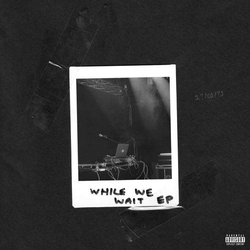While We Wait EP de P-Money