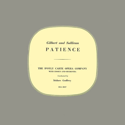 Patience by The D'Oyly Carte Opera Company