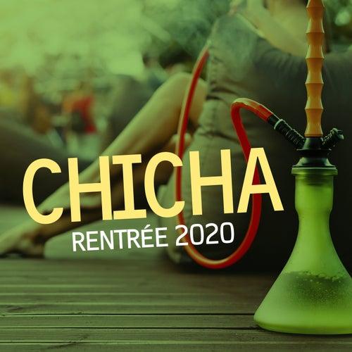 Chicha rentrée 2020 de Various Artists
