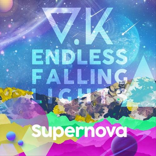 Endless Falling Lights: Supernova by V.K.