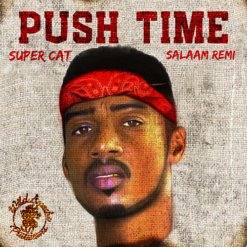 Push Time by Salaam Remi