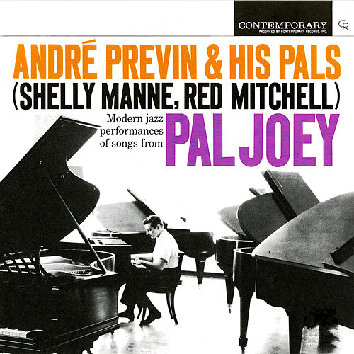 Modern Jazz Performances Of Songs From Pal Joey by Andre Previn