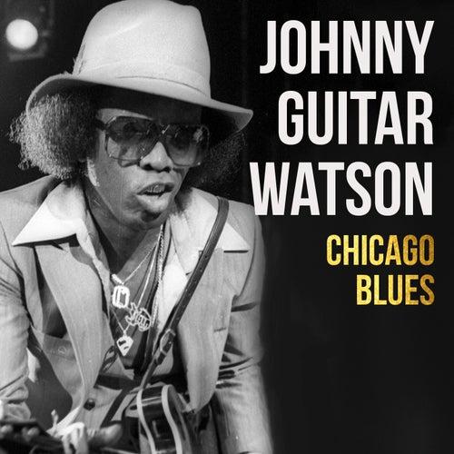 Chicago Blues von Johnny 'Guitar' Watson