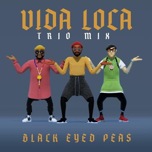 VIDA LOCA (TRIO mix) de Black Eyed Peas