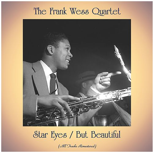 Star Eyes / But Beautiful (All Tracks Remastered) by Frank Wess