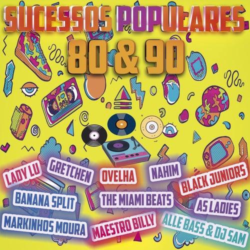 Sucessos Populares 80 & 90 by Vários Artistas
