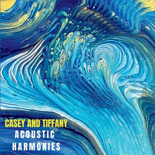 Acoustic Harmonies de Casey and Tiffany