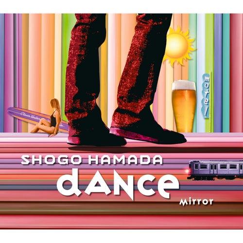 MIRROR / DANCE de Shogo Hamada