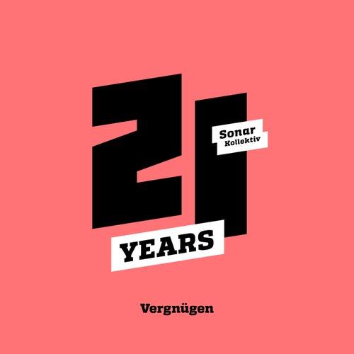 Sonar Kollektiv 21 Years ...Vergnügen von Various Artists