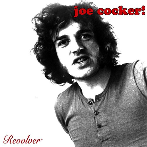 Joe Cocker! de Joe Cocker