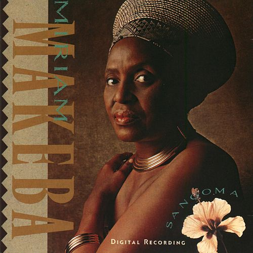Sangoma by Miriam Makeba