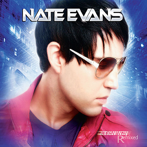 A New Way Remixed di Nate Evans
