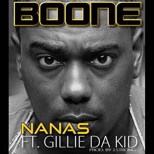 Nanas (feat.Gillie Da Kid) by Boone