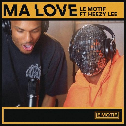 Ma Love de Le Motif