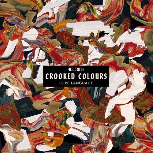 Love Language von Crooked Colours