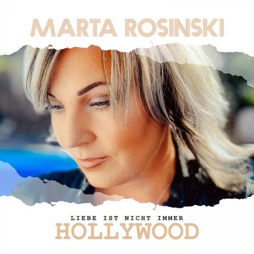 Liebe ist nicht immer Hollywood by Marta Rosinski