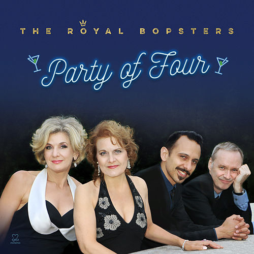 Party of Four by The Royal Bopsters