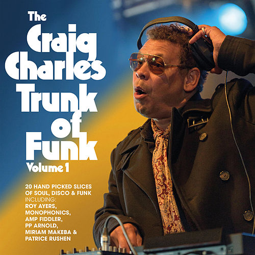 The Craig Charles Trunk of Funk Vol. 1 by Craig Charles