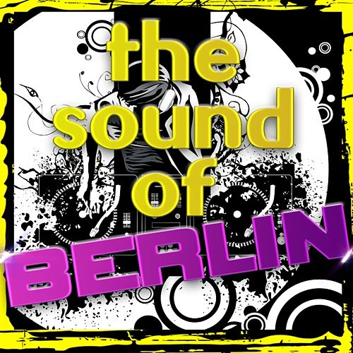 The Sound of Berlin de Various Artists