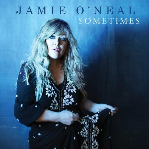 Sometimes by Jamie O'Neal