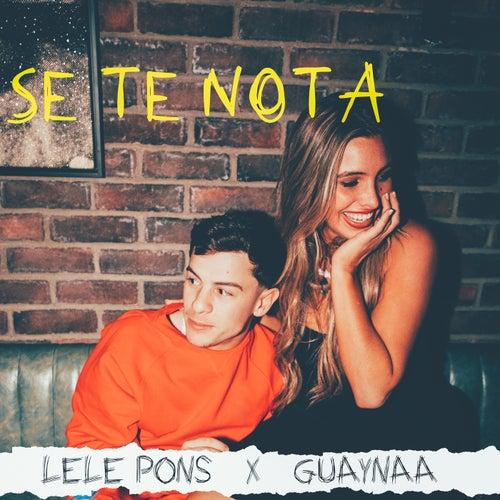 Se Te Nota by Lele Pons