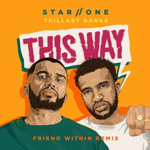 This Way (Friend Within Remix) de Star One