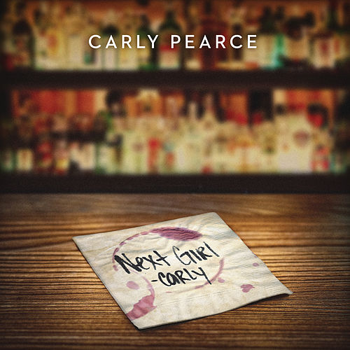Next Girl de Carly Pearce