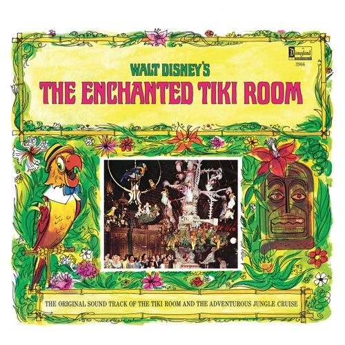 Walt Disney's The Enchanted Tiki Room / The Adventurous Jungle Cruise de Various Artists