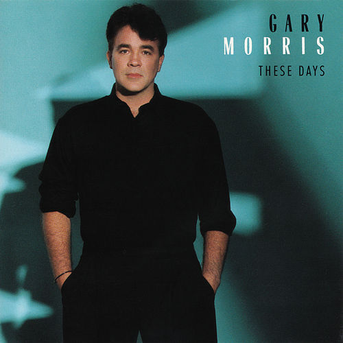 These Days von Gary Morris