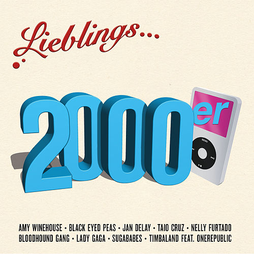 Lieblings... 2000er von Various Artists