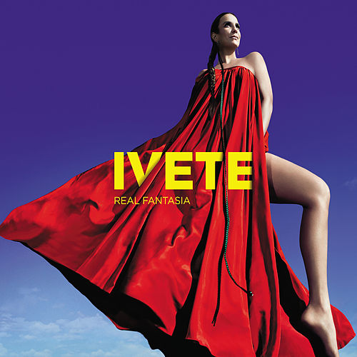 Real Fantasia (Deluxe Edition) von Ivete Sangalo
