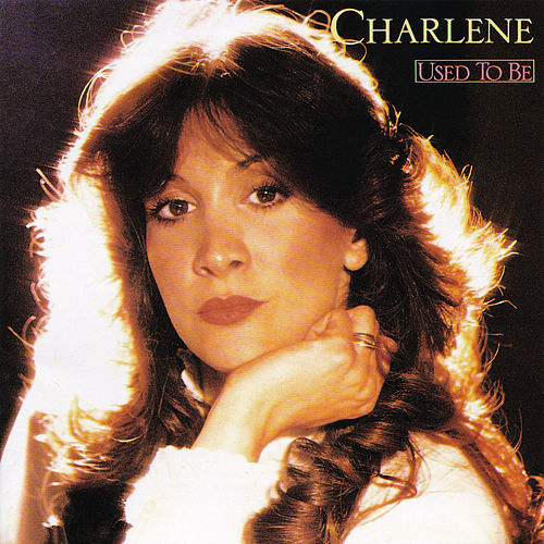 Used To Be by Charlene