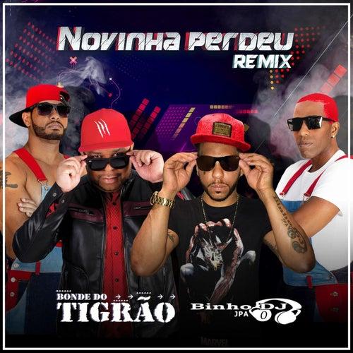 Novinha Perdeu (Remix) by Bonde do Tigrão