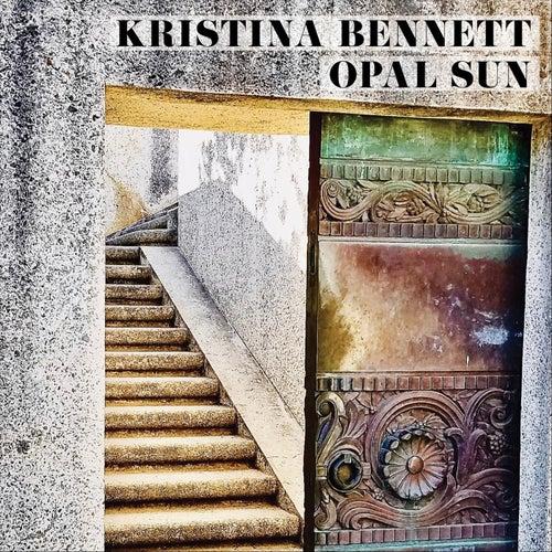Opal Sun by Kristina Bennett