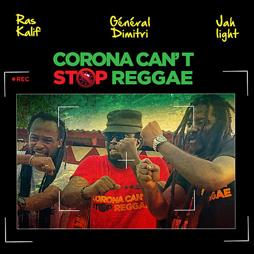 Corona Can't Stop Reggae von Jah Light