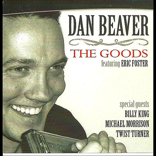 The Goods de Dan Beaver