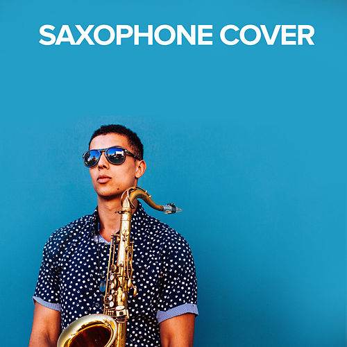 Saxophone Cover by Saxophone Rufus