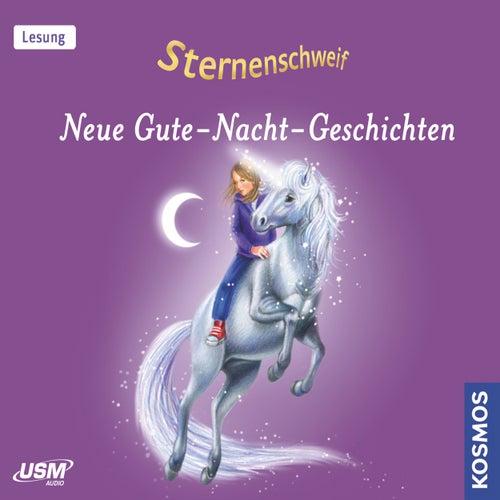 Sternenschweif - Neue Gute-Nacht-Geschichten (Ungekürzt) by Linda Chapman