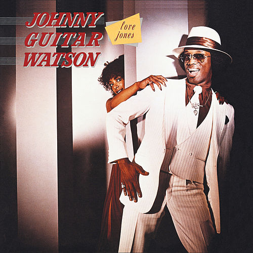 Love Jones von Johnny 'Guitar' Watson