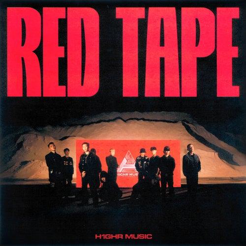H1GHR : RED TAPE by H1ghr Music