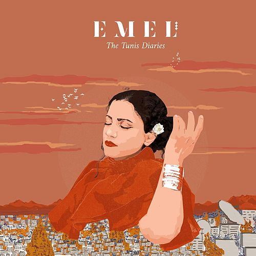 The Tunis Diaries by E.mel