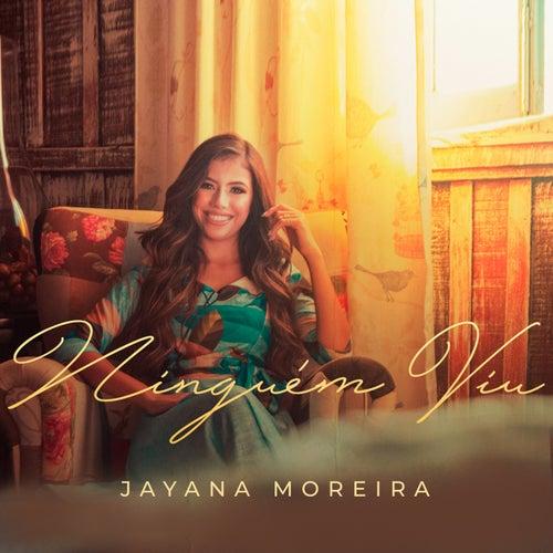 Ninguém Viu by Jayana Moreira